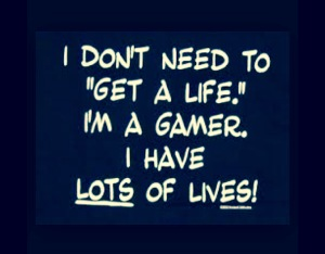 gamer quote